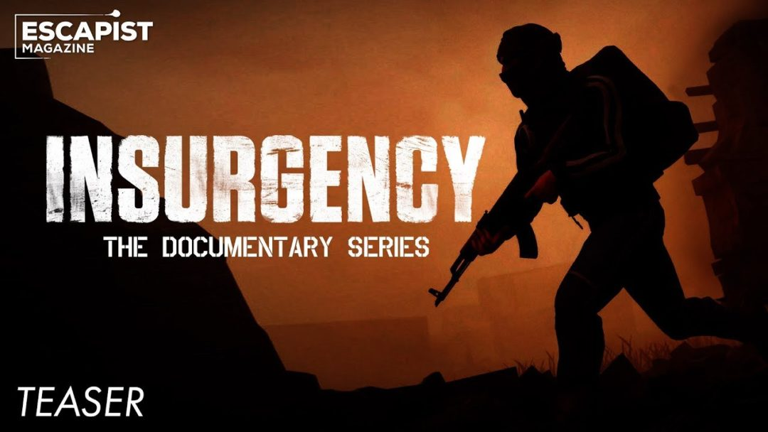 Insurgency Documentary Gameumentary