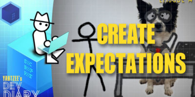 Yahtzee's Dev Diary Episode 14: Create Expectations