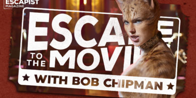 cats - escape to the movies bob chipman