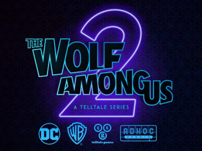 The Wolf Among Us 2 Telltale Games LCG Entertainment