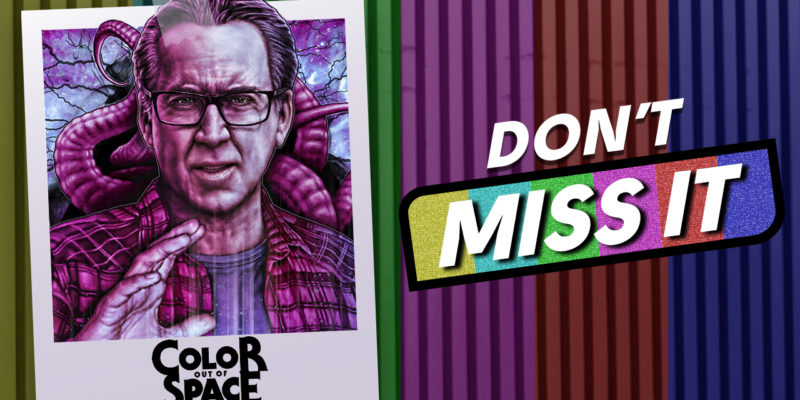 Color Out of Space Nicolas Cage H.P. Lovecraft Don't Miss It