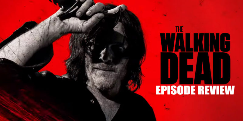 The Walking Dead episode review AMC Season 10 walk with us